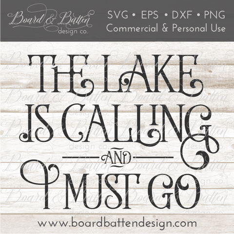 The Lake Is Calling And I Must Go SVG File