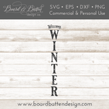 Welcome Winter Vertical Porch Sign SVG File - Commercial Use SVG Files