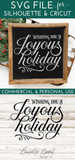 Wishing You A Joyous Holiday SVG File for Christmas - Commercial Use SVG Files