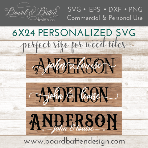 Personalized Names 6x24 Size Plank SVG File