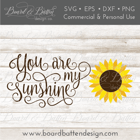 You Are My Sunshine SVG File