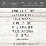 A Father Is Neither An Anchor Nor A Sail SVG File - Commercial Use SVG Files