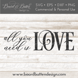 All You Need Is Love SVG - Commercial Use SVG Files