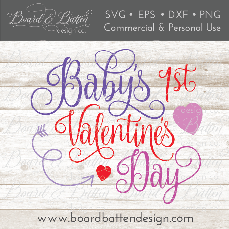 Baby S First Valentine S Day Svg Board Batten Design Co