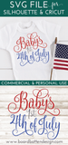 Baby's First 4th of July SVG File - Independence Day - Commercial Use SVG Files