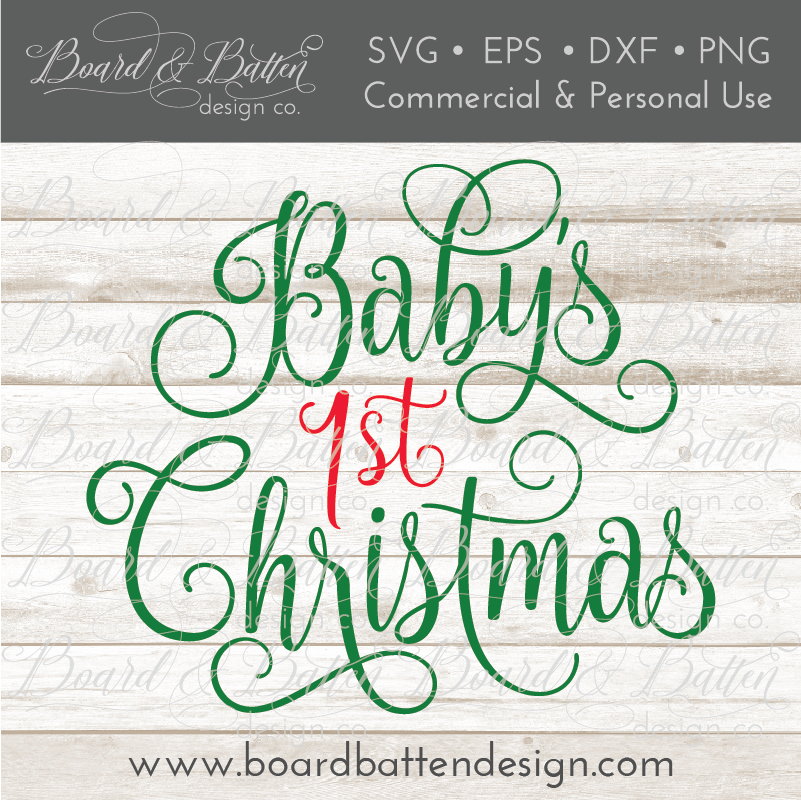 Baby S First Christmas Svg File Board Batten Design Co