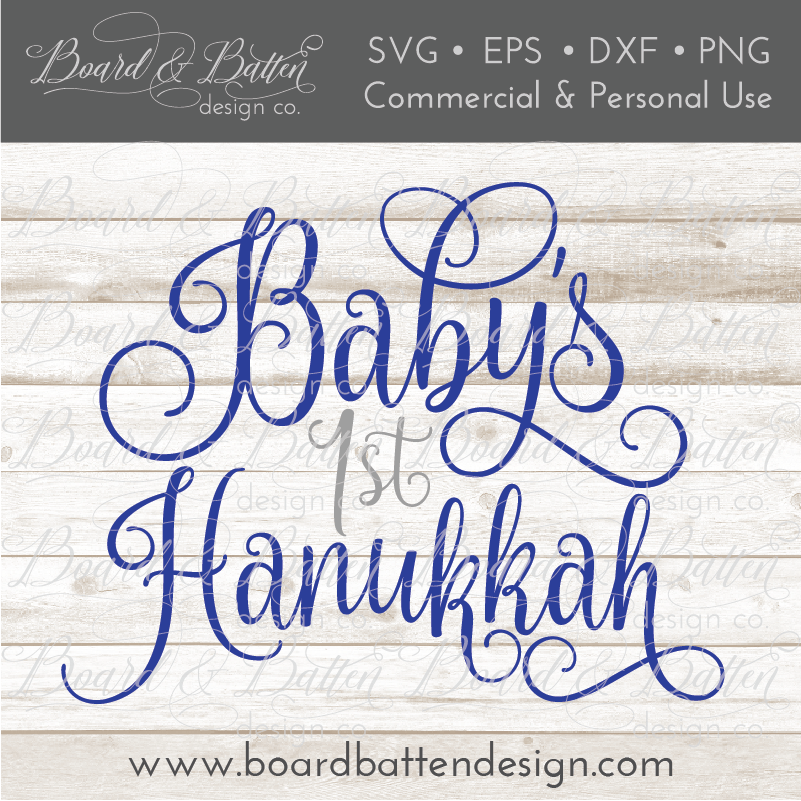 Baby's First Hanukkah - Commercial Use SVG Files