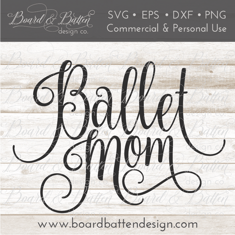 Ballet Mom SVG File