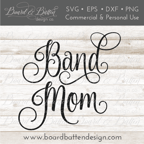 Band Mom Cursive SVG File
