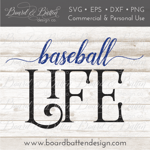 Baseball Life SVG File