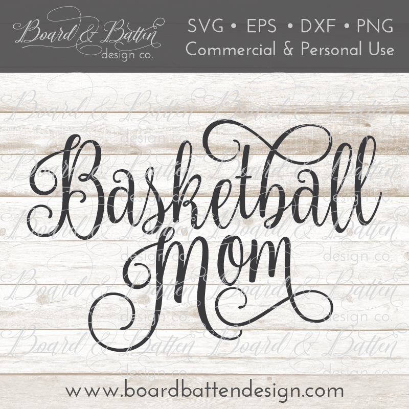 Basketball Mom SVG File - Commercial Use SVG Files