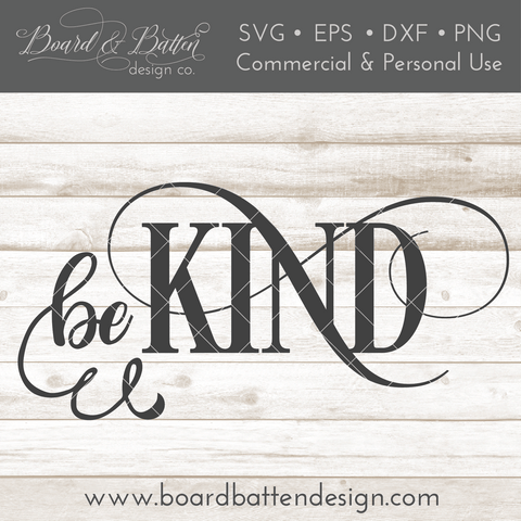 Be Kind Inspirational SVG File