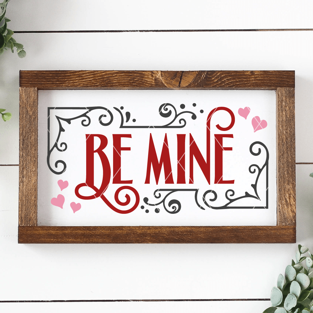Cute Be Mine SVG File for Valentine's Day - Commercial Use SVG Files