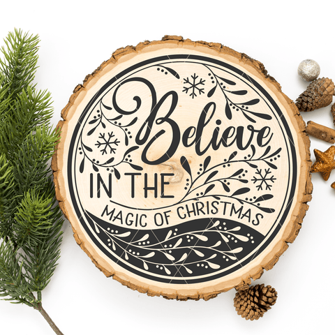 Believe In The Magic of Christmas Round SVG File