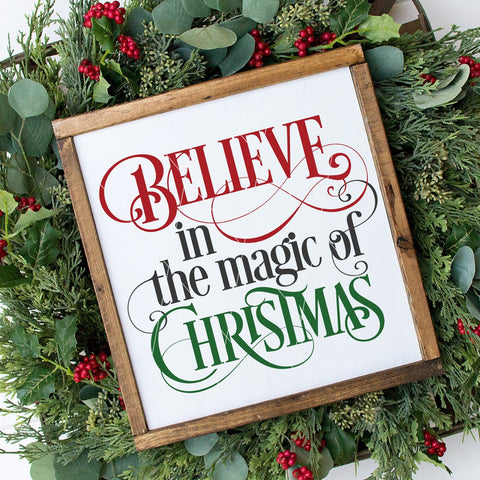 Believe in the Magic of Christmas SVG File