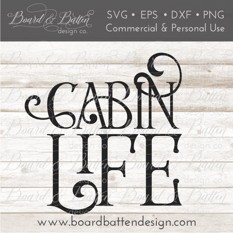 Cabin Life SVG File