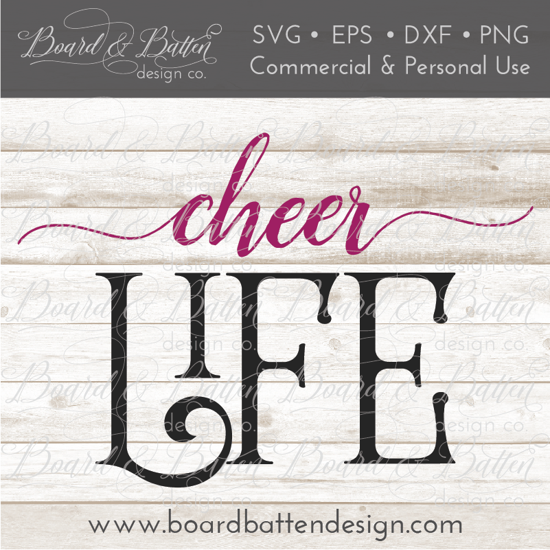 Cheer Life SVG File 2 - Commercial Use SVG Files