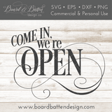 Come In We're Open SVG File - Commercial Use SVG Files