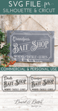 Grandpa's & Dad's Bait Shop SVG File - Commercial Use SVG Files