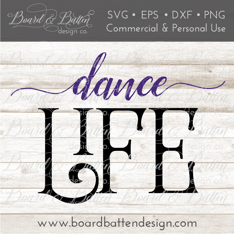 Dance Life SVG File - Commercial Use SVG Files