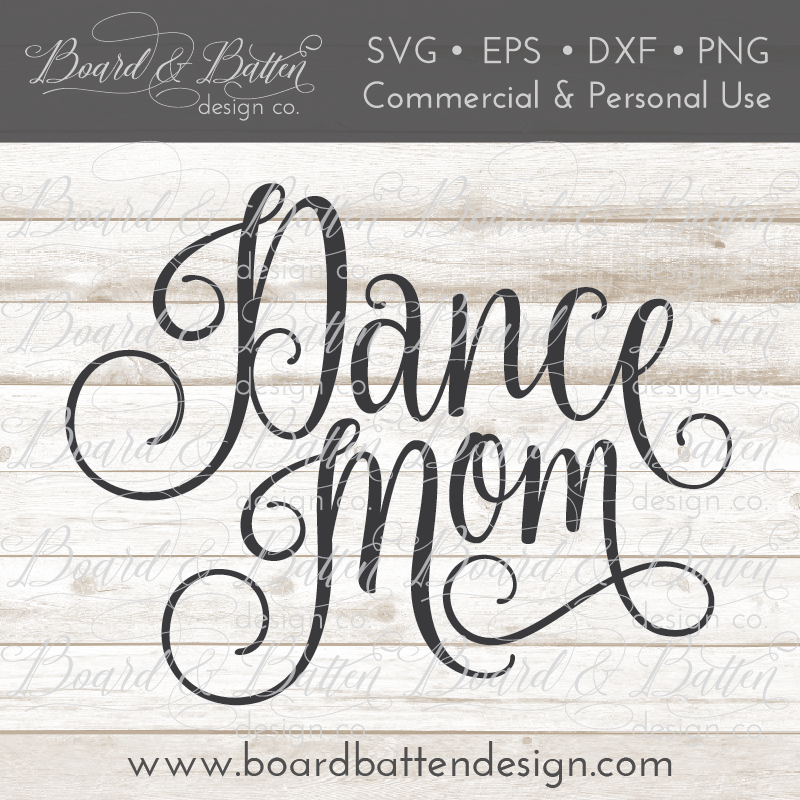 Dance Mom SVG File - Commercial Use SVG Files