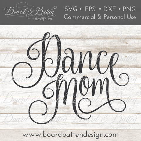 Dance Mom SVG File
