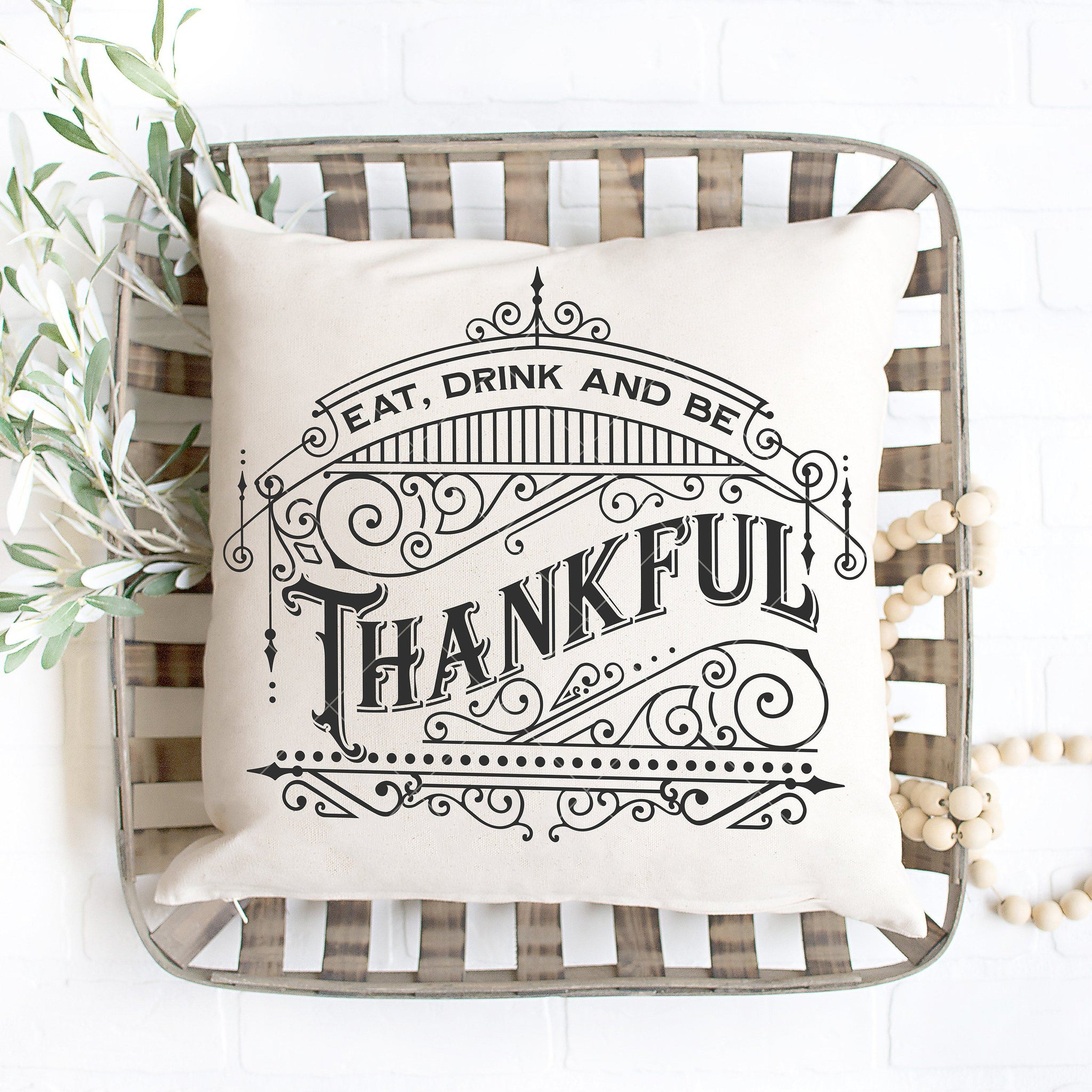Eat, Drink, and Be Thankful SVG File for Thanksgiving