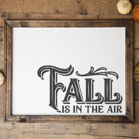 Fall Is In The Air SVG File for Autumn