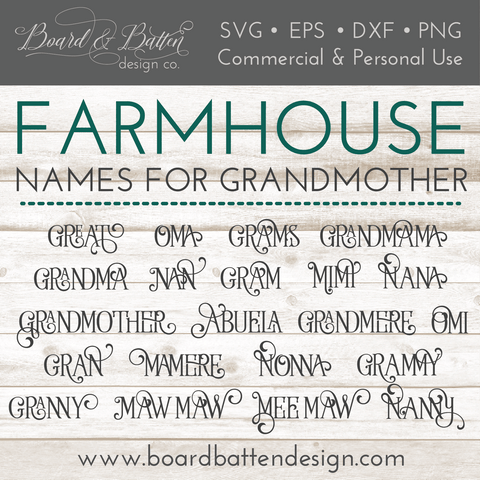 Farmhouse Style Names For Grandmother - 21 Variations