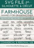 Farmhouse Style Names For Grandmother - 21 Variations - Commercial Use SVG Files