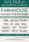 Farmhouse Style Names For Mother - 13 Variations - Commercial Use SVG Files