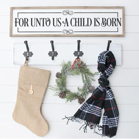 For Unto Us A Child Is Born 6x24 SVG File