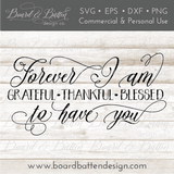 Forever Grateful Thankful Blessed SVG File - Commercial Use SVG Files