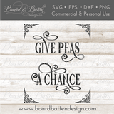 Give Peas a Chance SVG for Gardeners - Commercial Use SVG Files