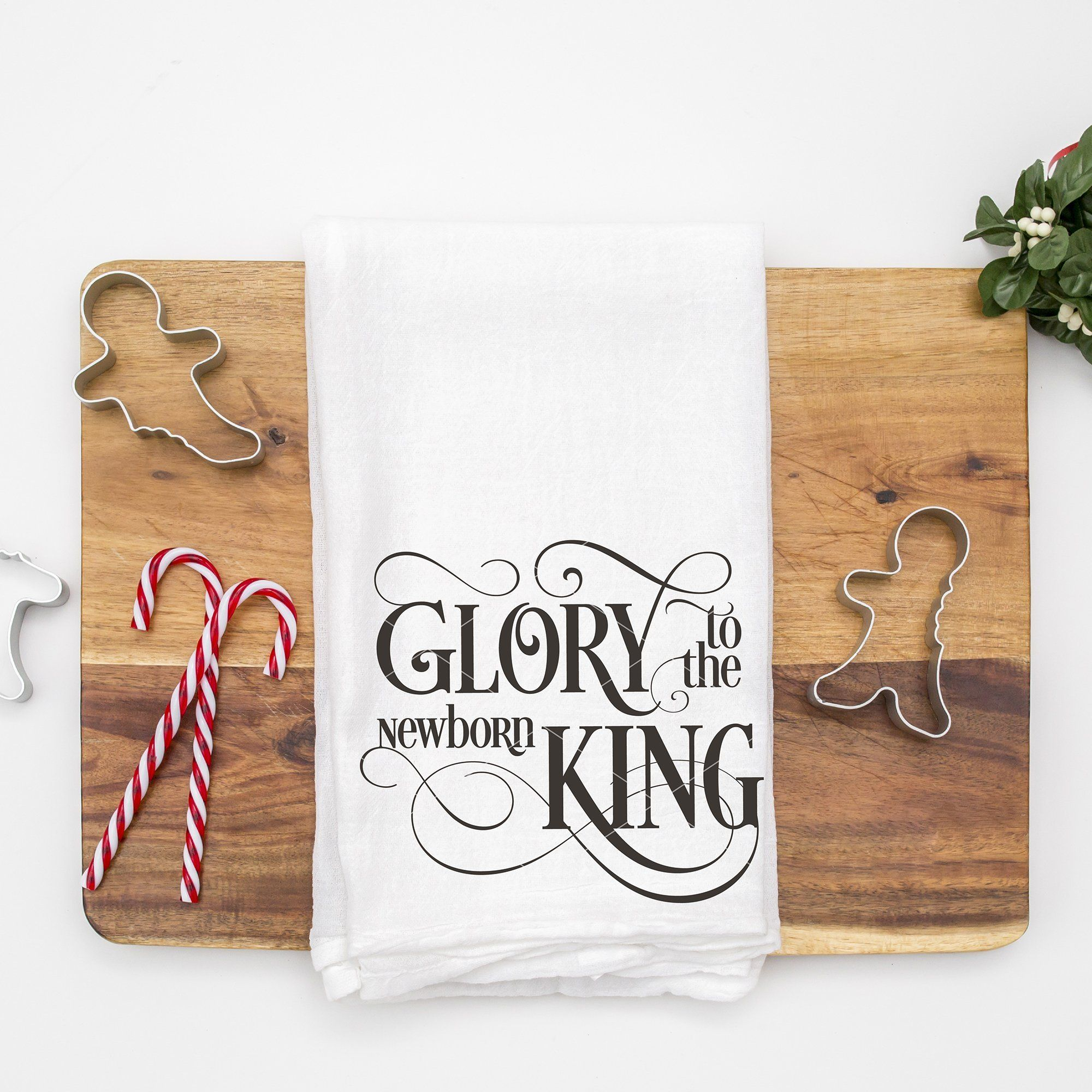 Glory To The Newborn King SVG File