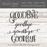 Goodbye SVG File Bundle - Commercial Use SVG Files