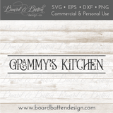 Grammy's Kitchen Farmhouse Style SVG File - Commercial Use SVG Files