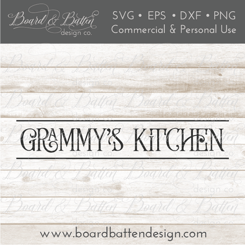 Grammy's Kitchen Farmhouse Style SVG File
