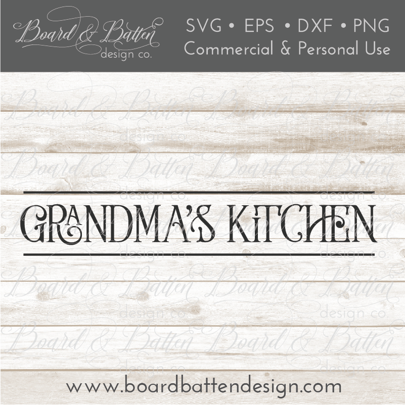 Grandma's Kitchen Farmhouse Style SVG File - Commercial Use SVG Files