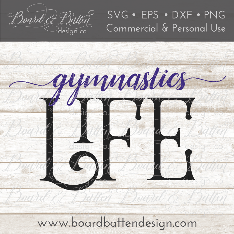 Gymnastics Life SVG File - Commercial Use SVG Files