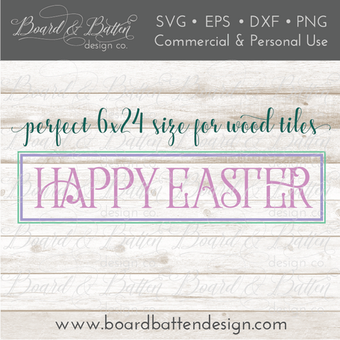 Happy Easter 6x24 Plank Sign SVG File