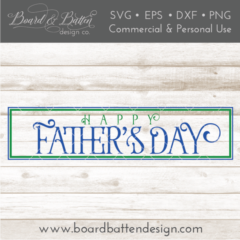 Happy Father's Day 6x24 SVG File
