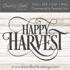 Happy Harvest SVG File - Commercial Use SVG Files