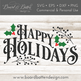 Vintage Happy Holidays with Greenery SVG File - Commercial Use SVG Files