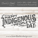 Happy Indigenous People's Day SVG Cut File