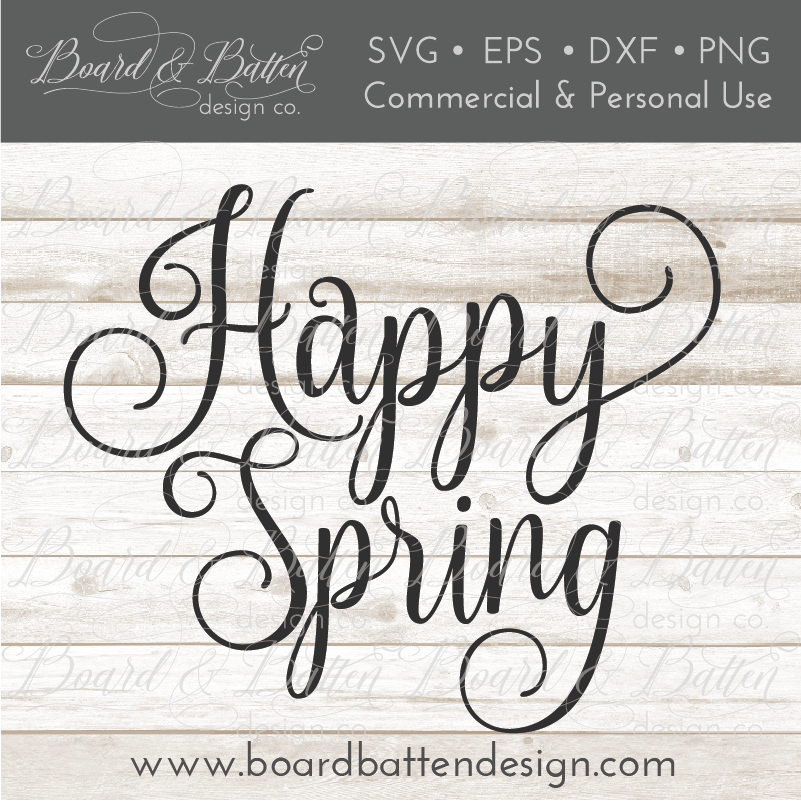 Happy Spring SVG File - Commercial Use SVG Files