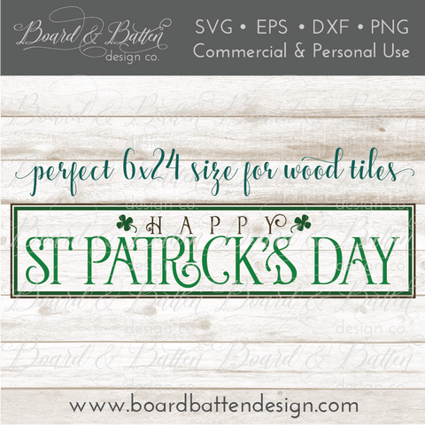 Happy St Patrick's Day 6x24 Wood Tile SVG