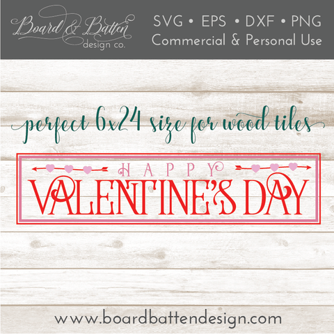 Happy Valentine's Day 6x24 Wood Tile SVG