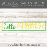 Hello Summer 6x24 SVG File - Commercial Use SVG Files