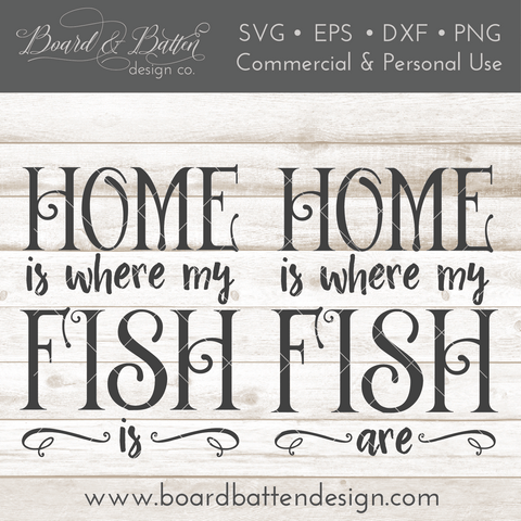 Home Is Where My Fish Are SVG File